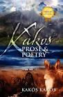 Kakos Prose & Poetry by Kakos Kakos (Paperback / softback, 2010)