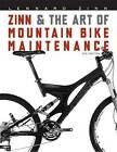 Zinn and the Art of Mountain Bike Maintenance by Lennard Zinn (Paperback, 2005)