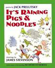 It's Raining Pigs and Noodles by Jack Prelutsky (Hardback, 2001)