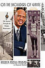 On the Shoulders of Giants: My Journey Through the Harlem Renaissance by Kareem Abdul-Jabbar (Paperback, 2010)