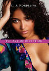 The Art of Deception by E J Wonderful (Hardback, 2011)