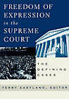 Freedom of Expression in the Supreme Court: The Defining Cases by Rowman & Littlefield (Paperback, 2000)