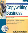 Start and Run a Copywriting Business by Steve Slaunwhite (Mixed media product, 2005)