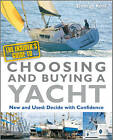 The Insider's Guide to Choosing and Buying a Yacht by Duncan Kent (Paperback, 2011)
