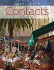 Contacts: Langue et Culture Francaises by Rebecca Valette, Jean-Paul Valette (Hardback, 2012)