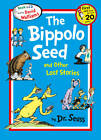 The Bippolo Seed and Other Lost Stories by Dr. Seuss (Mixed media product, 2013)