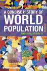 A Concise History of World Population by Massimo Livi Bacci (Paperback, 2012)