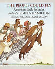 The People Could Fly by Virginia Hamilton (Paperback, 1994)