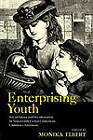 Enterprising Youth: Social Values and Acculturation in Nineteenth-century American Children's Literature by Taylor & Francis Ltd (Paperback, 2009)