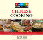 Knack Chinese Cooking: A Step-by-Step Guide to Authentic Dishes Made Easy by Kian Lam Kho, Belinda Hulin, Liesa Cole (Paperback, 2009)