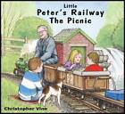 Little Peter's Railway the Picnic by Christopher G. C. Vine (Paperback, 2012)