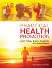 Practical Health Promotion by James Woodall, John Hubley, June Copeman (Paperback, 2013)