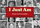 I Just am: A Story of Down Syndrome Awareness and Tolerance by Bryan Lambke (Paperback, 2011)
