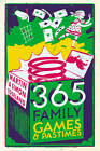 365 Family Games and Pastimes by Martin Toseland, Simon Toseland (Paperback, 2012)
