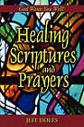 Healing Scriptures and Prayers by Jeff Doles (Paperback / softback, 2003)