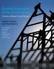 Building Successful Online Communities: Evidence-Based Social Design by Robert E. Kraut, Paul Resnick (Hardback, 2012)