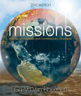 Missions: Biblical Foundations and Contemporary Strategies by Gailyn Van Rheenen (Hardback, 2006)