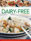 The Dairy-free Cookbook: Over 50 Delicious and Healthy Recipes That are Free from Dairy Products by Maggie Pannell (Hardback, 2013)