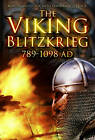 The Viking Blitzkrieg: AD 789-1098 by Martyn J. Whittock, Hannah Whittock (Paperback, 2013)