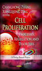 Cell Proliferation: Processes, Regulation and Disorders by Nova Science Publishers Inc (Hardback, 2013)