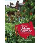 New Urban Farmer by Celia Brooks Brown (Paperback, 2010)