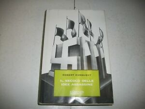 ROBERT-CONQUEST-IL-SECOLO-DELLE-IDEE-ASSASSINE-IL-GIORNALE-2001-N-14