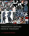 The Columbia History of Twentieth-Century French Thought by Columbia University Press (Paperback, 2007)