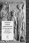 Ancient Greek Agriculture: An Introduction by Signe Isager, Jens Erik Skydsgaard (Hardback, 1992)
