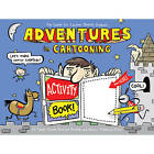 Adventures in Cartooning: Activity Book by Alexis Frederick-Frost, Andrew Arnold, James Sturm (Paperback, 2010)