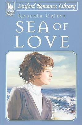 Grieve, Roberta, Sea of Love (Linford Romance), Very Good Book