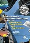 Destination Recommendation Systems: Behavioural Foundations and Applications by CABI Publishing (Hardback, 2006)