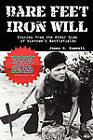 Bare Feet, Iron Will Stories from the Other Side of Vietnam's Battlefields by James G Zumwalt (Paperback / softback, 2010)