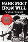 Bare Feet, Iron Will Stories from the Other Side of Vietnam's Battlefields by James G Zumwalt (Paperback / softback, 2010)