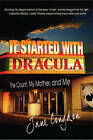 It Started with Dracula: The Count, My Mother, and Me by Jane Congdon (Paperback / softback, 2011)
