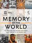 Memory of the World: The Treasures That Record Our History from 1700 BC to the Present Day by UNESCO (Paperback, 2012)