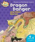 Oxford Reading Tree Read with Biff, Chip, and Kipper: Dragon Danger and Other Stories (level 4) by Ms Cynthia Rider, Roderick Hunt (Paperback, 2013)