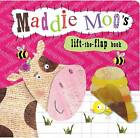 Animal Lift-the-Flap Books: Maddie Moo's by Make Believe Ideas (Board book, 2013)