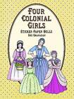 Four Colonial Paper Dolls by Sue Shanahan (Other book format, 1999)