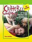 Critters and Company by Patrick Brennan, Pam Schiller, Richele Bartkowiak (Paperback, 2006)