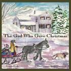 The God Who Gave Christmas by Lynda Koile (Paperback, 2012)