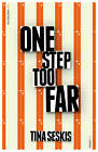One Step Too Far by Tina Seskis (Paperback, 2013)