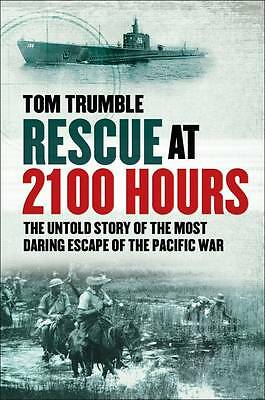 NEW Rescue at 2100 Hours: The Untold Story of the Most Daring Escape ...