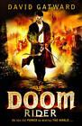 The Doom Rider by David Gatward (Paperback, 2012)