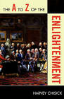 The A to Z of the Enlightenment by Harvey Chisick (Paperback, 2009)