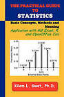 The Practical Guide to Statistics: Applications with Excel, R, and Calc by Kilem Li Gwet (Paperback, 2011)