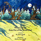 What Creature from Out of the Wood Line? by R. James Sands (Paperback, 2010)