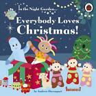 Everybody Loves Christmas! by Andrew Davenport (Board book, 2012)