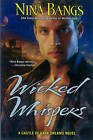 Wicked Whispers: A Castle of Dark Dreams Novel by Nina Bangs (Paperback, 2012)