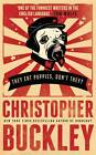 They Eat Puppies, Don't They? by Christopher Buckley (Paperback, 2013)