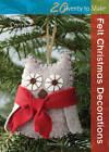 Felt Christmas Decorations by Corrine Lapierre (Paperback, 2013)